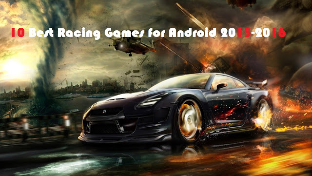 10 Best Racing Games for Android 2015-2016-TechFoogle.jpg