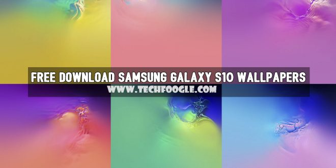 Free Download Samsung Galaxy S10 Stock Wallpapers