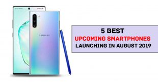 top 5 Best Upcoming Smartphones Launching in August 2019