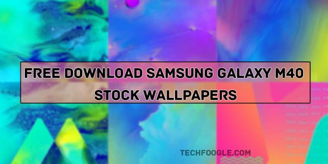 Free Download Samsung Galaxy M40 Stock Wallpapers [2019]