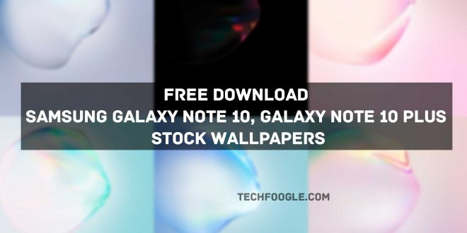 Free Download Samsung Galaxy Note 10, Galaxy Note 10 Plus Stock Wallpapers