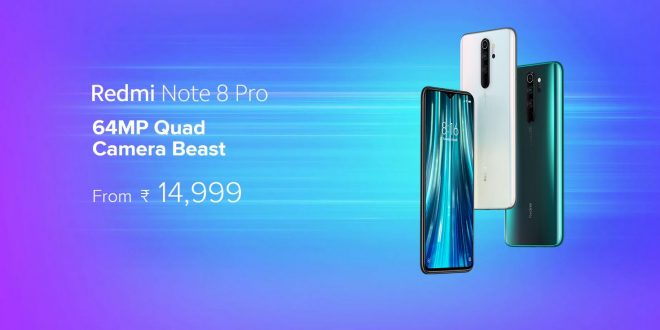 Redmi Note 8 and Redmi Note 8 Pro launched in India