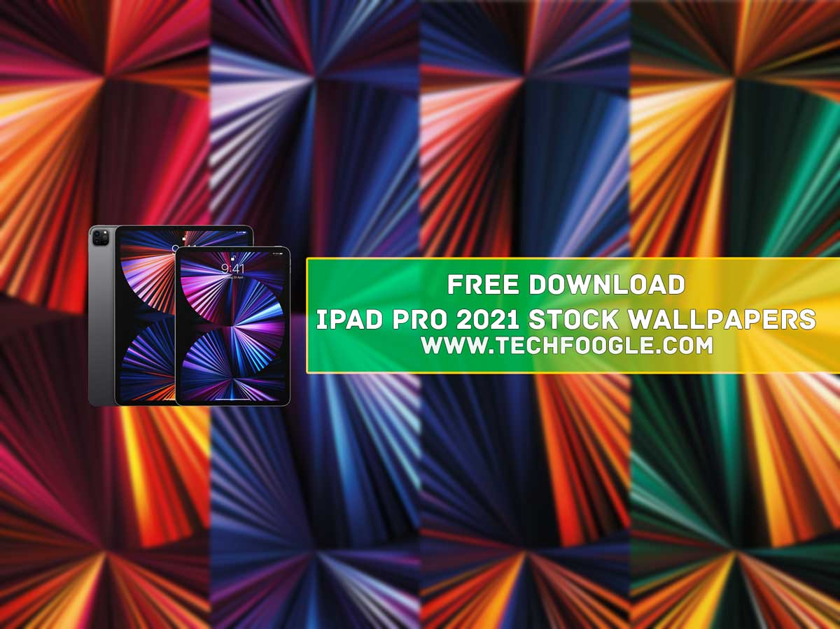 Free Download iPad Pro 2021 Stock Wallpapers FHD+ - Tech ...